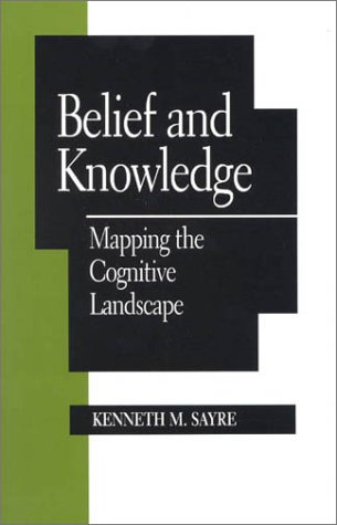 Belief and Knowledge: Mapping the Cognitive Landscape 9780847684731