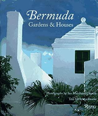 Bermuda: Gardens and Houses 9780847819300