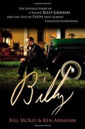 Billy: The Untold Story of a Young Billy Graham and the Test