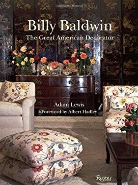 Billy Baldwin Billy Baldwin: The Great American Decorator the Great American Decorator