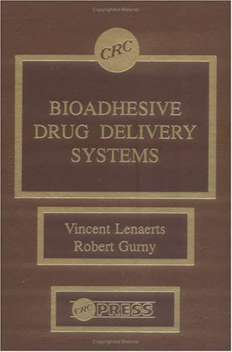 Bioadhesive Drug Delivery Systems 9780849353673
