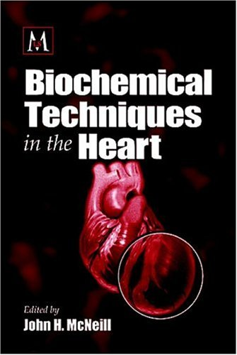 Biochemical Techniques in the Heart 9780849333330