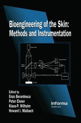 Bioengineering of the Skin: Methods and Instrumentation, Volume III 9780849383748