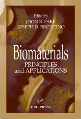 Biomaterials: Principles and Applications 9780849314919