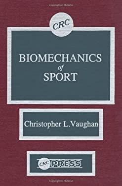 Biomechanics of Sport 9780849368202