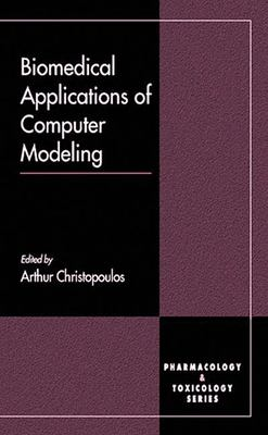 Biomedical Applications of Computer Modeling 9780849301001