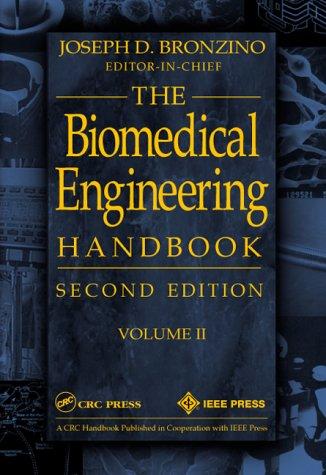 Biomedical Engineering Handbook, Volume II - 2nd Edition