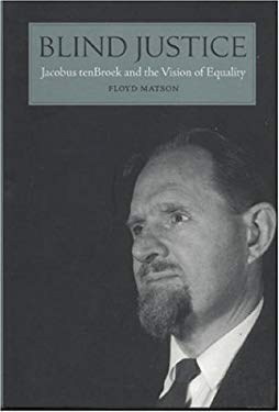 Blind Justice: Jacobus tenBroek and the Vision of Equality 9780844410890