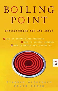 Boiling Point: Understanding Men and Anger 9780849905452
