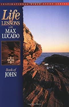 Life Lessons: Book of John 9780849952470