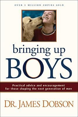 Bringing Up Boys 9780842352666