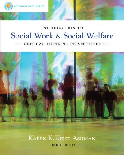 Brooks/Cole Empowerment Series: Introduction to Social Work & Social Welfare: Critical Thinking Perspectives 9780840028662