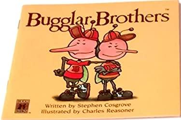 Bugg Bk/Bugglar Bros