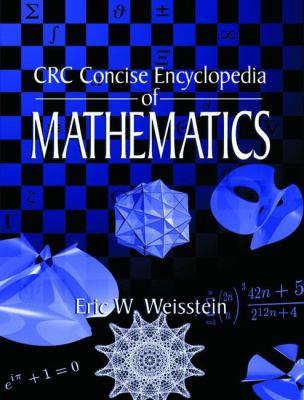 CRC Concise Encyclopedia of Mathematics 9780849396403
