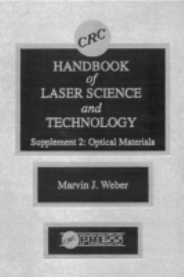 CRC Handbook of Laser Science and Technology Supplement 2: Optical Materials 9780849335075