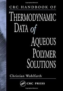 CRC Handbook of Thermodynamic Data of Aqueous Polymer Solutions 9780849321740