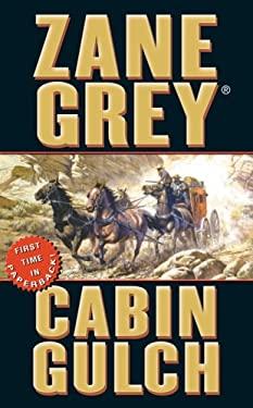 Cabin Gulch: A Weatern Story 9780843958263