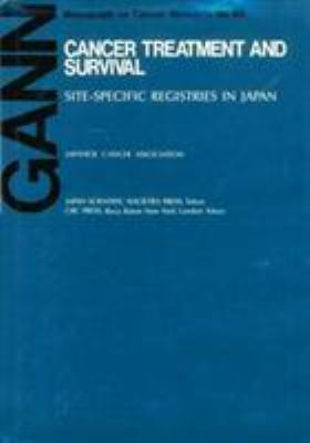 Cancer Treatment and Survival Site-Specific Registries in Japan