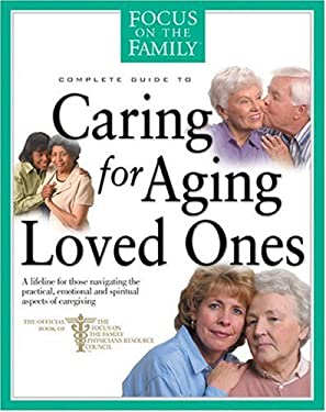 Caring for Aging Loved Ones 9780842335881