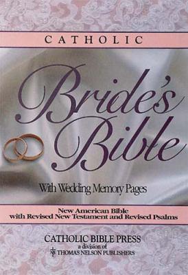 Catholic Bride's Bible 9780840713483