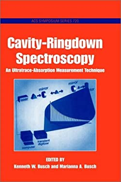 Cavity-Ringdown Spectroscopy: An Ultratrace-Absorption Measurement Technique 9780841236004