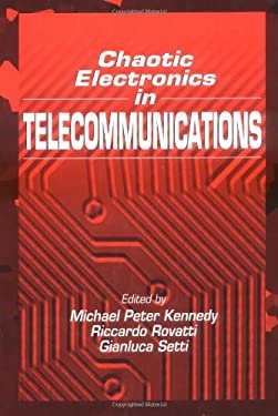 Chaotic Electronics in Telecommunications 9780849323485