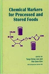 Chemical Markers for Processed and Stored Foods