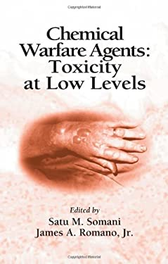 Chemical Warfare Agents: Toxicity at Low Levels 9780849308727