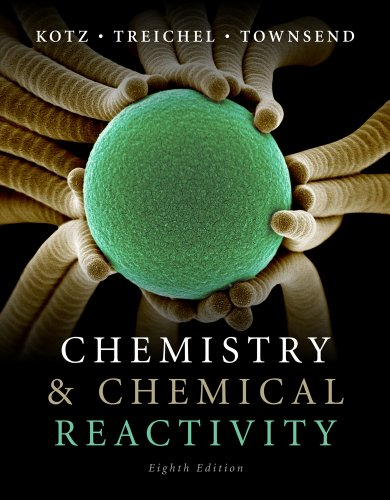 Chemistry & Chemical Reactivity - 8th Edition