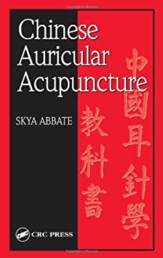 Chinese Auricular Acupuncture 9780849320521