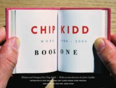 Chip Kidd: Work: 1986-2006 9780847827480