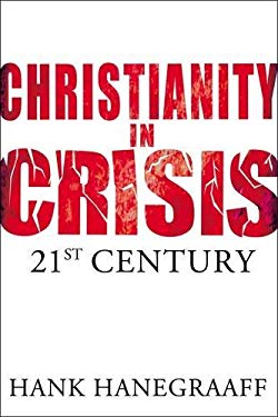 Christianity in Crisis: The 21st Century 9780849900068