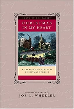 Christmas in My Heart: A Treasury of Timeless Christmas Stories 9780842371278
