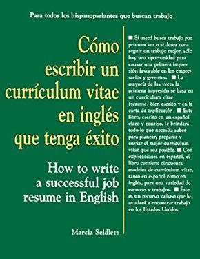 Cimo Escribir Un Curriculum Vitae En Ingles Que Tenga Exito 9780844272948