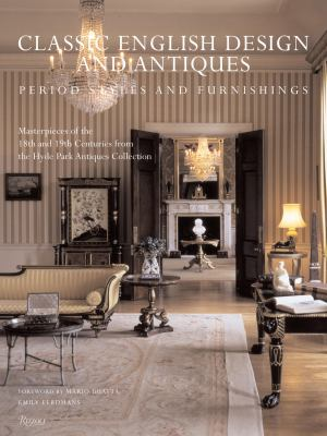 Classic English Design and Antiques: Period Styles and Furniture 9780847828630