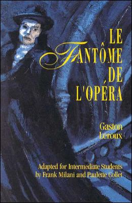 Classic Literary Adaptation: Le Fantome de L'Opera 9780844212333