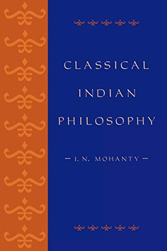 Classical Indian Philosophy