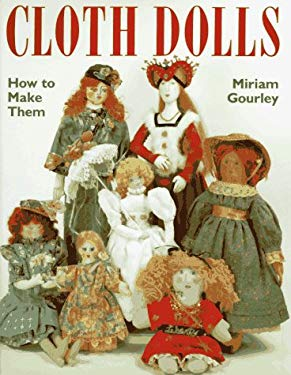 Cloth Dolls: How to Make Them 9780844226323