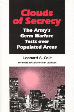 Clouds of Secrecy: The Army's Germ Warfare Tests Over Populated Areas 9780847675791