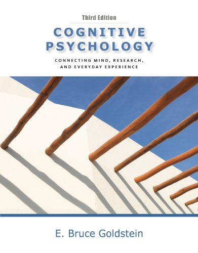 Cognitive Psychology: Connecting Mind, Research, and Everyday Experience 9780840033499