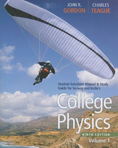 College Physics, Student Solutions Manual & Study Guide, Volume 1 9780840068491