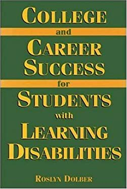 College and Career Success for Students with Learning Disabilities 9780844244792