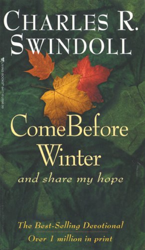 Come Before Winter and ... Share My Hope 9780842304771