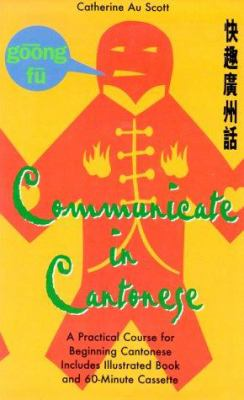 Communciate in Cantonese [With *] 9780844285481