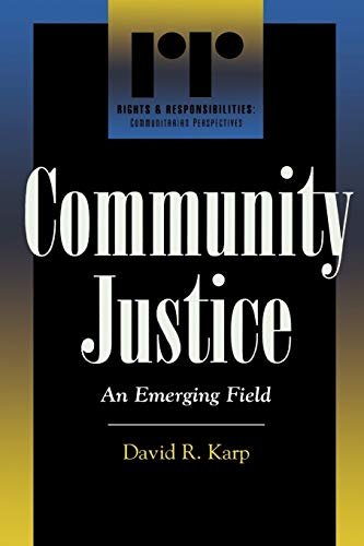 Community Justice: An Emerging Field 9780847690848