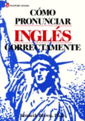 Como Pronunciar Ingles Correctamente [With Paperback]