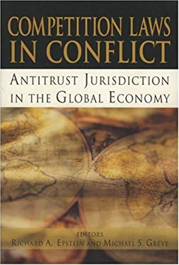 Competition Laws in Conflict: Antitrust Jurisdiction in the Global Economy 9780844742014