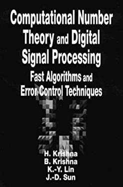 Computational Number Theory and Digital Signal Processing: Fast Algorithms and Error Control Techniques 9780849371776