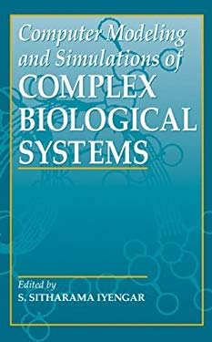 Computer Modeling and Simulations of Complex Biological Systems 9780849379628