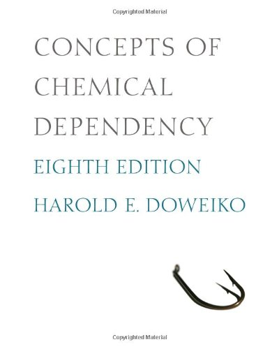 Concepts of Chemical Dependency 9780840033901